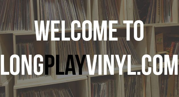 Welcome to Long Play Vinyl